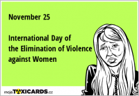 November 25 International Day of the Elimination of Violence against Women